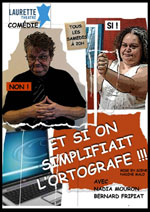 ET SI ON SIMPLIFIAIT L'ORTHOGRAFE