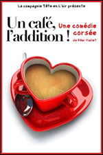 UN CAFE, L'ADDITION